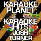 Your Man (Karaoke Version With Background Vocals) [Originally Performed By Josh Turner]