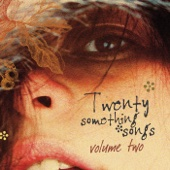 Twenty Something Songs, Vol. 2
