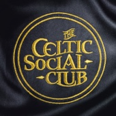 Celtic Social Club - The Celtic Social Club