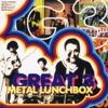 Metal Lunchbox ジャケット写真