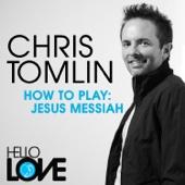 How To Play: Jesus Messiah - Single cover art