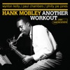 The Best Things In Life Are Free (2005 Digital Remaster)  - Hank Mobley