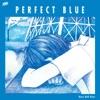 Perfect Blue - Single ジャケット写真