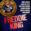 American Anthology: Freddie King (Live)