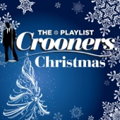 The Playlist: Crooners Christmas