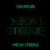 Neon Steeple - Crowder Cover Art
