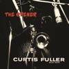 Soon (2008 Digital Remaster) (Rudy Van Gelder Edition)  - Curtis Fuller