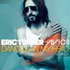 Dancing in My Head (Eric Turner vs. Avicii) - EP