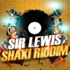 Sir Lewis Shaki Riddim (Club Mix French)