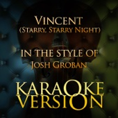 Vincent (Starry, Starry Night) [In the Style of Josh Groban] [Karaoke Version]