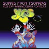 Songs from Tsongas - The 35th Anniversary Concert (Live), Yes