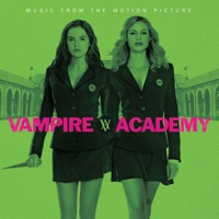 Vampire Academy - Official Soundtrack