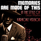 [Download] Memories Are Made of This (In the Style of Dean Martin) [Karaoke Version] MP3