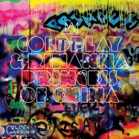 Princess of China - EP - Coldplay & Rihanna