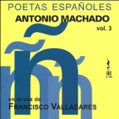 Poetas Españoles, Vol. 3 - Antonio Machado