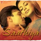 Saathiya (Original Motion Picture Soundtrack)