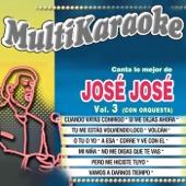 Canta Lo Mejor De Jose Jose Vol. 3 (Con Orquesta)