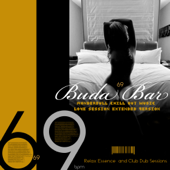 Buda Bar 69 (Wonderfull Chill Out Music Love Session Extended Version)