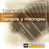 Greatest Tangos y Milongas from Argentina to the World