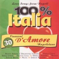 100% Italia. 30 canzoni d'amore Napoletane - Various Artists