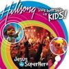 Hillsong Kids - Superhero