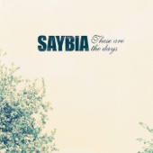 I Surrender - Saybia