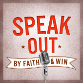 Speak Out By Faith and Win