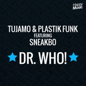Dr Who ! (feat. Sneakbo) - SINGLE