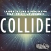 Collide (feat. Collin McLoughlin) [Radio Edit]
