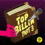 Tales From Top Billin Volume 3