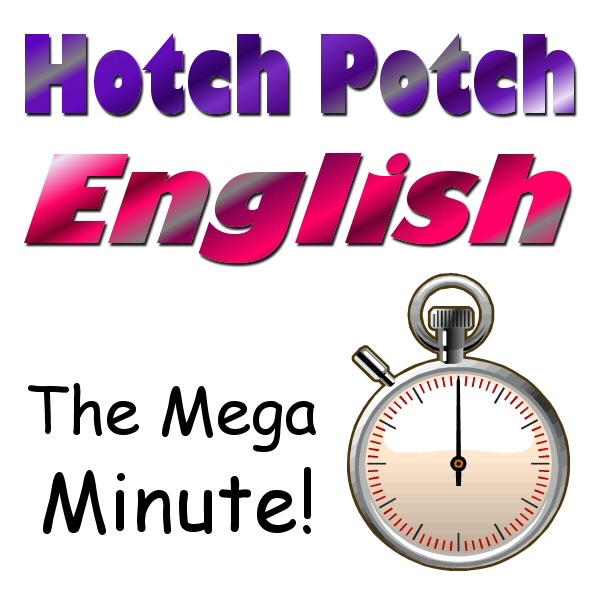 The Mega Minute!