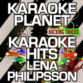 Det Gör Ont (Karaoke Version With Background Vocals) [Originally Performed By Lena Philipsson]