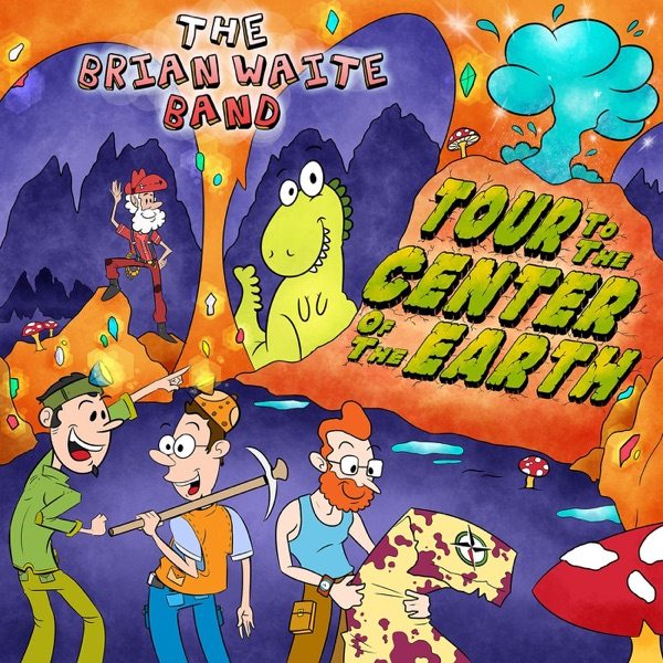 Tour to the Center of the Earth by The Brian Waite Band