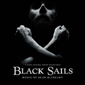 Black Sails (A Starz Original Series Soundtrack)