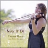 May It Be (feat. Peter Hollens) - Single, Taylor Davis