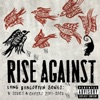 Long Forgotten Songs: B-Sides & Covers 2000-2013, Rise Against