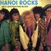 Self Destruction Blues, Hanoi Rocks