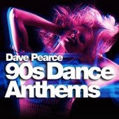 90s Dance Anthems - Dave Pearce