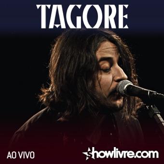 Tagore no Estúdio Showlivre (Ao Vivo) – Tagore