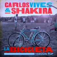 La Bicicleta (Versión Pop) - Single - Carlos Vives & Shakira