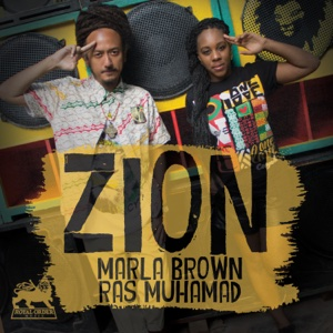 Zion (feat. Ras Muhamad) – Single – Marla Brown