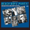 The Beach Boys' Party! Uncovered and Unplugged ジャケット写真