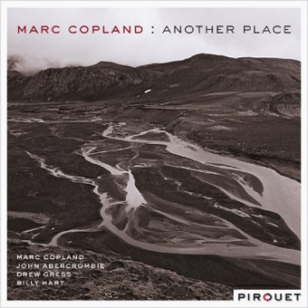 Another Place (feat. John Abercrombie, Drew Gress & Billy Hart) – Marc Copland