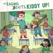 The Raging Kidiots: Kiddy Up - The Raging Idiots Cover Art