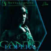 Cantolopera: Mezzo-Soprano Arias, Vol. 3