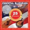 Essential Bluegrass 25 Classics