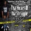 Tha Heart of Tha Struggle