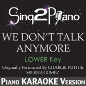 [Download] We Don't Talk Anymore (Lower Key) [Originally Performed by Charlie Puth & Selena Gomez] [Piano Karaoke Version] MP3
