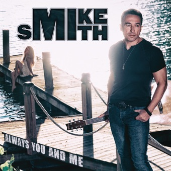 Always You and Me – Mike Smith