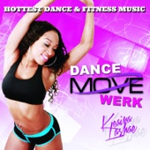 Dance, Move, Werk Fitness Music